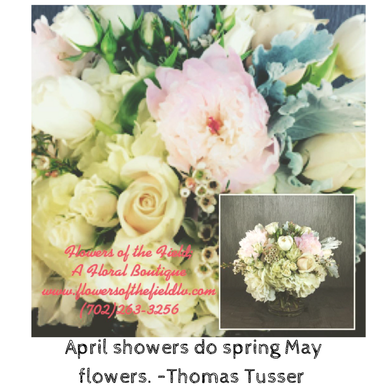5 May Quotes About Spring And Flowers Flowers Of The Field Las Vegas